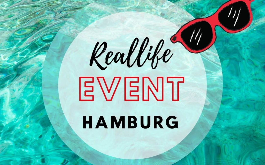 Reallife-Event Hamburg