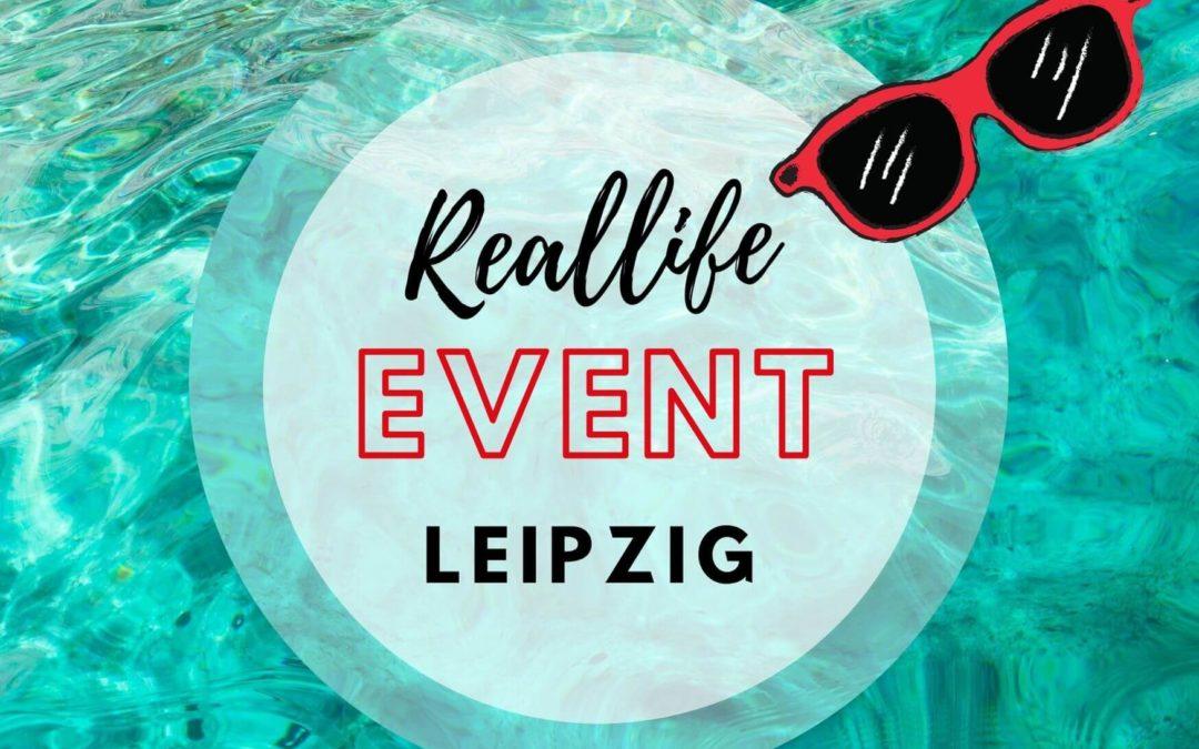 Reallife-Event Leipzig