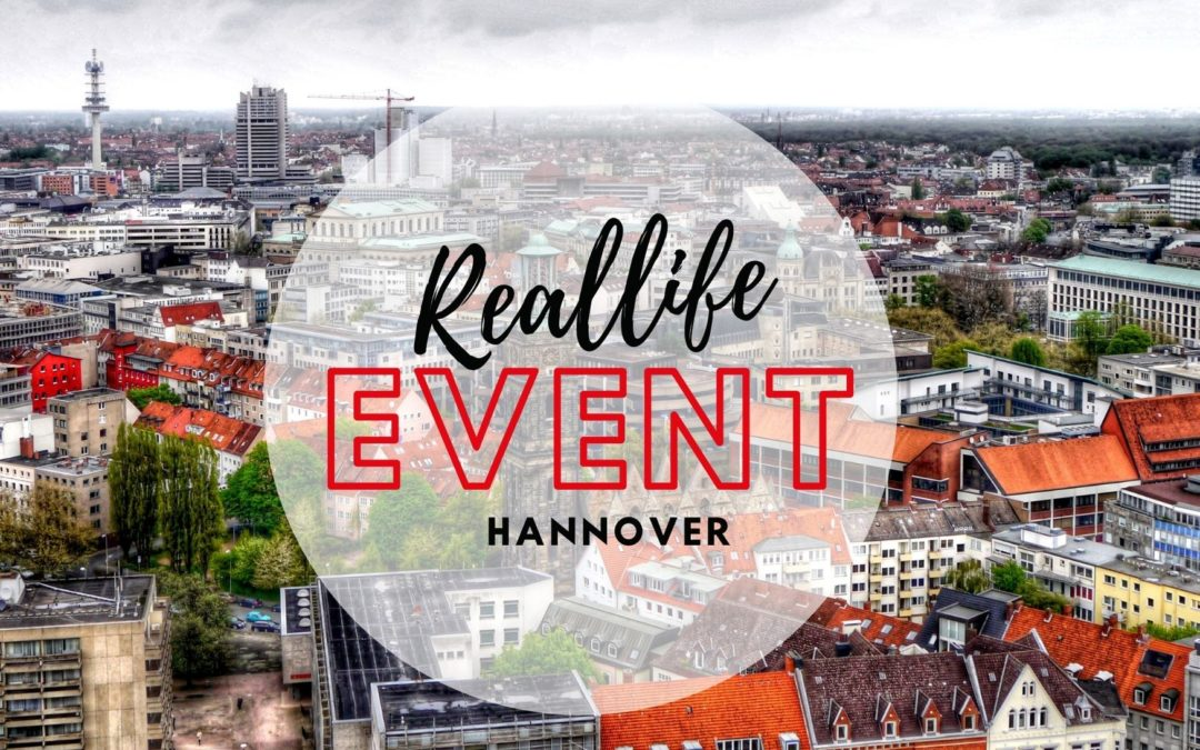 Reallife-Event Hannover