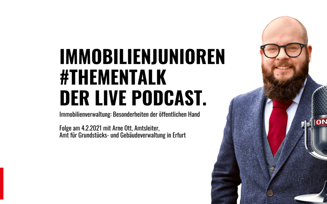 Immobilienjunioren #Thementalk – Der live Podcast. Mit Arne Ott