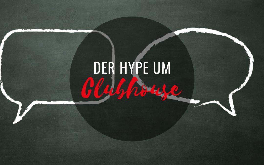 Der Hype um Clubhouse
